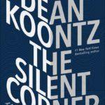 Dean Koontz's Silent Corner on Conspiracy & Suicide